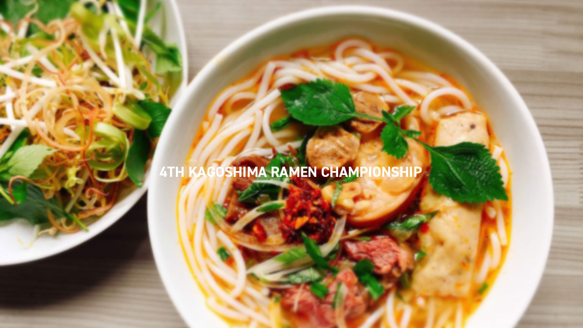 4TH KAGOSHIMA RAMEN CHAMPIONSHIP