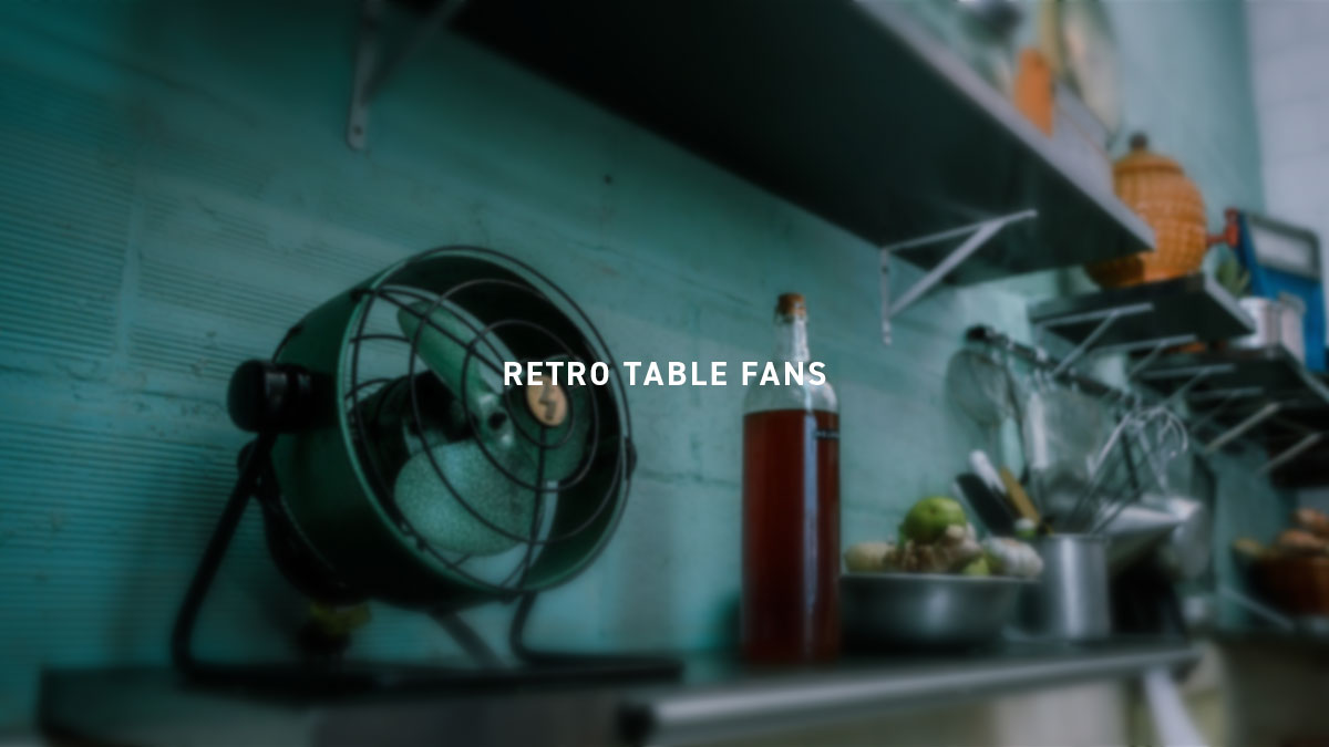 RETRO TABLE FANS