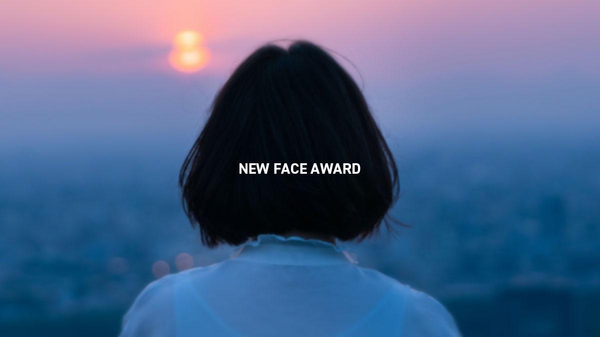 NEW FACE AWARD