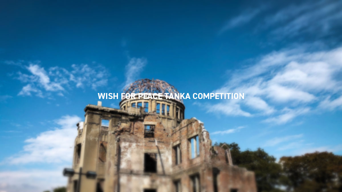 WISH FOR PEACE TANKA COMPETITION