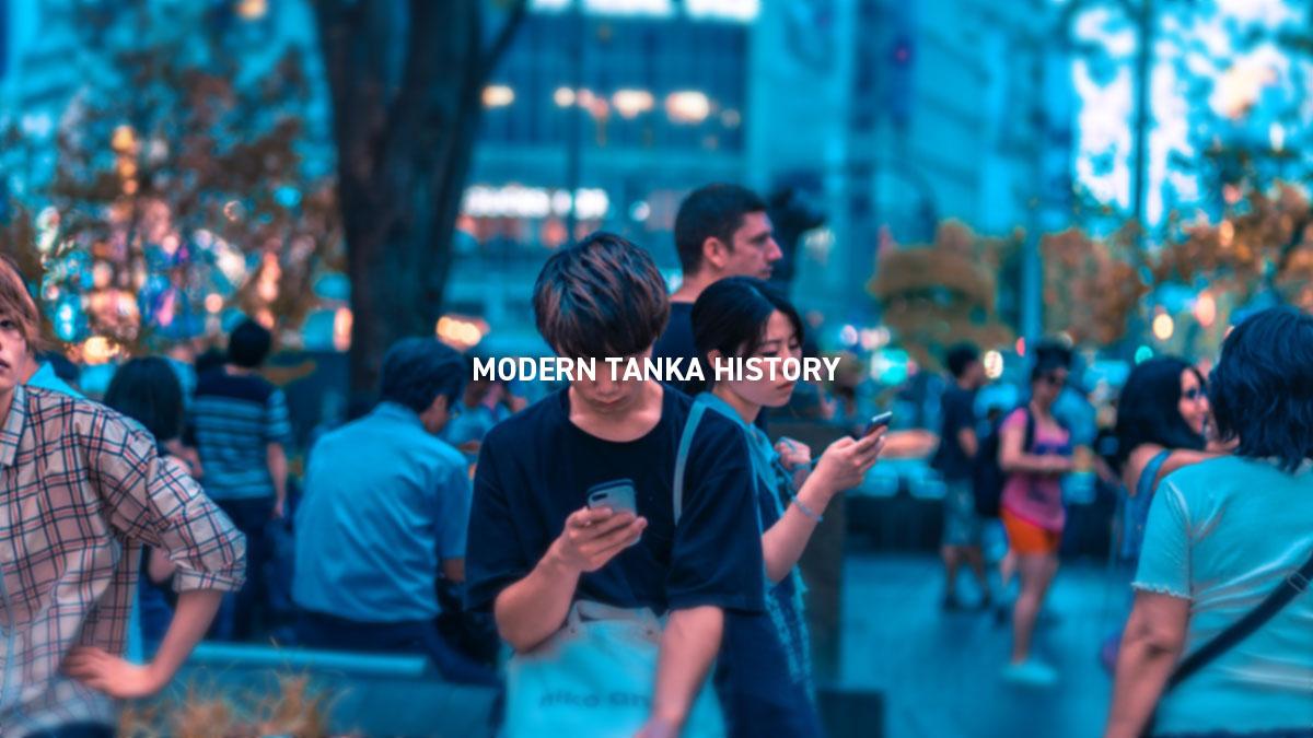 MODERN TANKA HISTORY