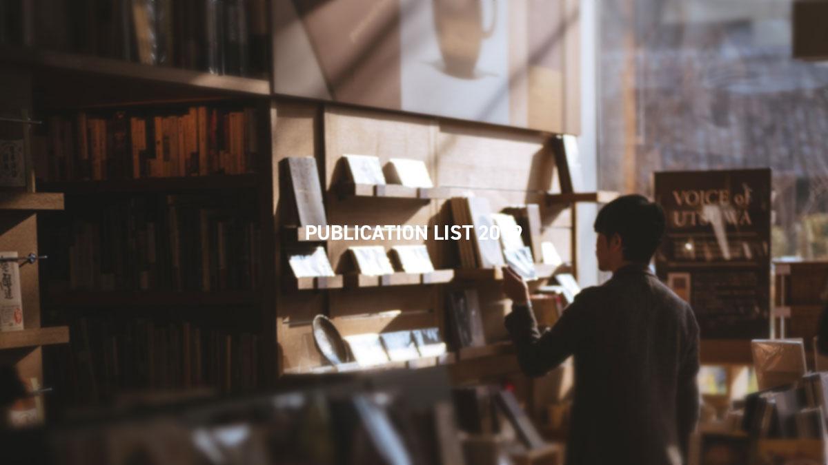 PUBLICATION LIST 2019